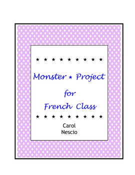 Monster * Project For French Class