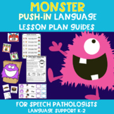 Monster Push-In Language Lesson Plan Guides