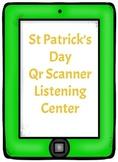 St Patty's Day QR Scanner Listening Center