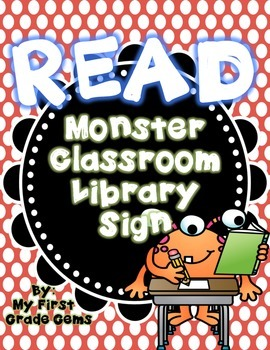 Monster READ Classroom Library Sign
