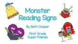 Monster Reading Signs