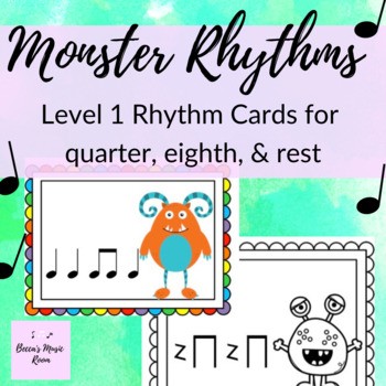 Monster Rhythm Cards Level 1 Rhythms: quarter notes, quarter rests, eighth notes