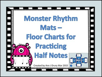 Monster Rhythm Mats - Charts for Practicing Half Notes