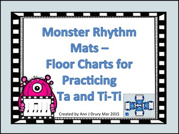 Monster Rhythm Mats - Charts for Practicing Ta and Ti-Ti