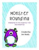 Monster Rounding