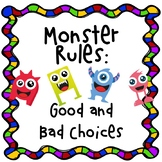 Monster Rules - Good or Bad choices