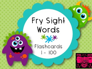 Monster Sight Word Flash Cards: Fry First 100