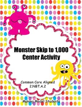 Monster Skip to 1,000 Center Activity (2.NBT.2)