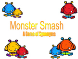 Monster Smash Synonyms