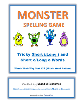 Monster Spelling Game - Words Their Way #23 - Tricky short/long i+o