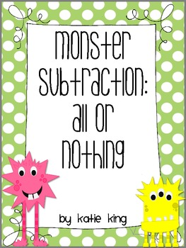 Monster Subtraction: All or Nothing Freebie