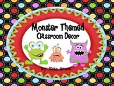 Monster Theme Classroom Decor