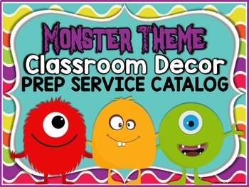 Monster Theme Classroom Décor PREP SERVICE CATALOG
