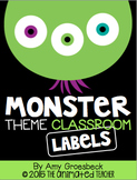 Monster Theme Classroom Labels - EDITABLE