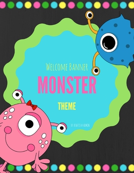 Monster Theme Welcome Banner