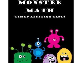 Monster Themed Addition Fact Tests