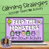 Monster Themed Calming Strategies Google Slides™ Activity