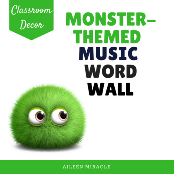 Monster-Themed Music Word Wall