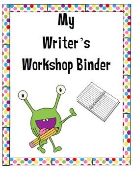 Monster Themed Writer's Workshop Binder