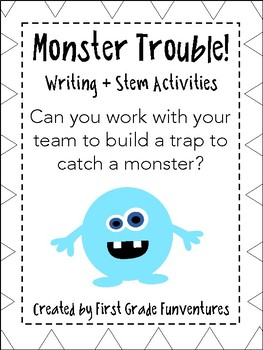 Monster Trouble! Writing + Stem Activities