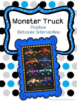 Monster Truck--Positive Behavior Intervention
