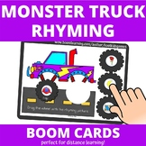 Monster Truck Rhyming Wheels BOOM Cards (distance learning)