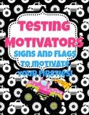 Monster Truck Test Taking Motivators