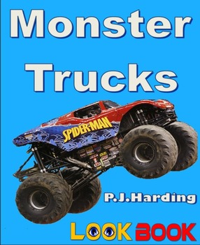 Monster Trucks. A LOOK BOOK Easy Reader