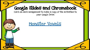 Vowels Sounds- (Monster Vowels) A Digital Literacy Center for Google Classroom