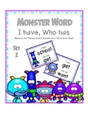 Monster Word I Have, Who Has Set 2 - Phonics Dance Monster Words