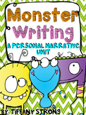 Monster Writing -- A Personal Narrative Unit