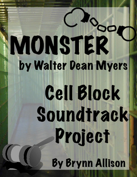 Monster by Walter Dean Myers Cell Block Soundtrack Project