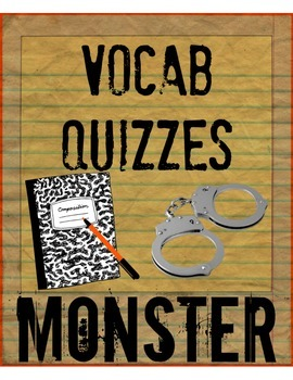 Monster by Walter Dean Myers Chapter Vocabulary Quizzes