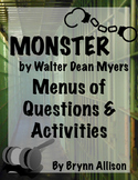 Monster by Walter Dean Myers - Menus of Questions, Activities