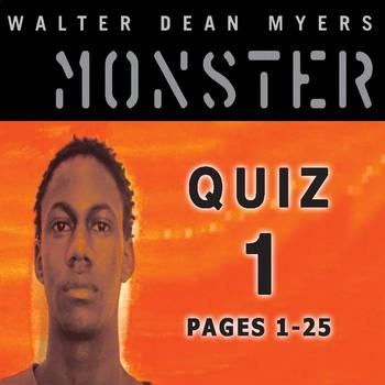 Monster by Walter Dean Myers Quiz 1 (pages 1-25) by English 9-ish ...