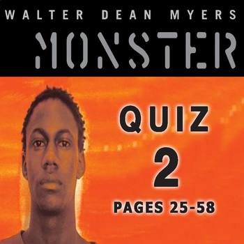 Monster by Walter Dean Myers Quiz 2 (pages 25-58)