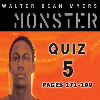 Monster by Walter Dean Myers Quiz 5 (pages 171-199)