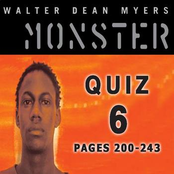 Monster by Walter Dean Myers Quiz 6 (pages 200-243)