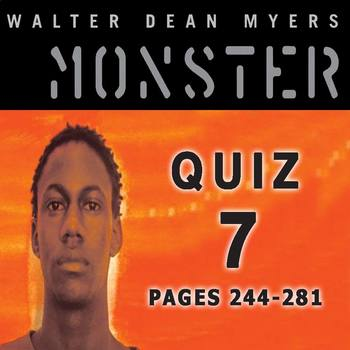 Monster by Walter Dean Myers Quiz 7 (pages 244-281)