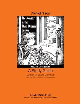 Monster in the Third Dresser Drawer - Novel-Ties Study Guide