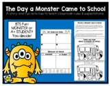 The Day a Monster Came to School: A fun story & activities