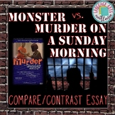 Monster (Myers) vs. Murder on a Sunday Morning Compare Contrast Project