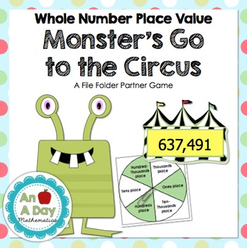 Monster's Go to the Circus: A Place Value File Folder Game
