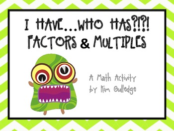 Monsters I have...Who Has?!? Cards for Multiplication - Factors and Multiples