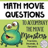 Math Movie Questions to accompany the movie Monsters, Inc!