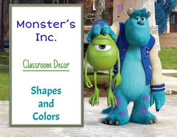 Monsters Incorporated and University Classroom Decor: shapes and colors