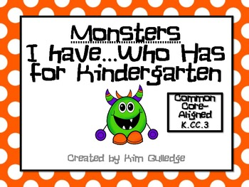 Monsters Kindergarten I Have...Who Has? Game Common Core Aligned - K.CC.3