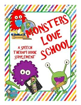 Monsters Love School - A Speech Therapy Book Supplement