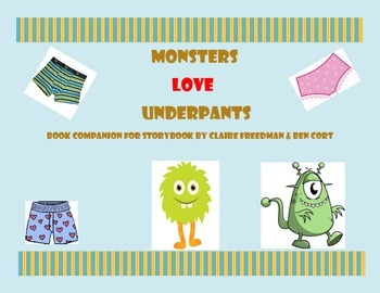 Monsters Love Underpants - Book Companion