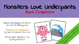 Monsters Love Underpants Book Companion